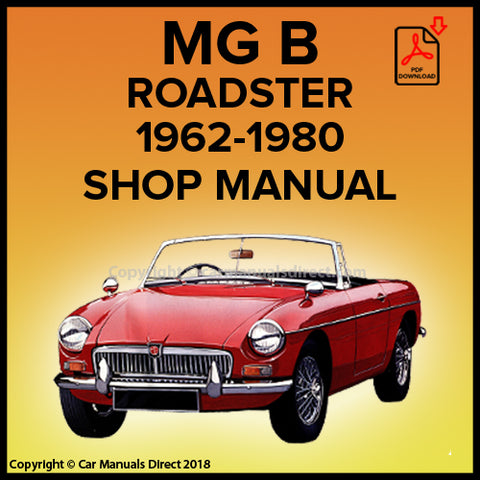 MG B Roadster 1962-1980 Shop Manual | carmanualsdirect