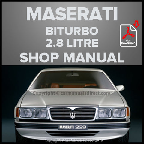 Maserati Biturbo 222 E, Spyder i, 228, 228i, 430, Karif 2.8 Litre Shop Manual | carmanualsdirect