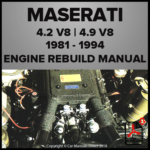 Maserati 4.2 Litre V8 and 4.9 Litre V8 Engine Rebuild Shop Manual | carmanualsdirect