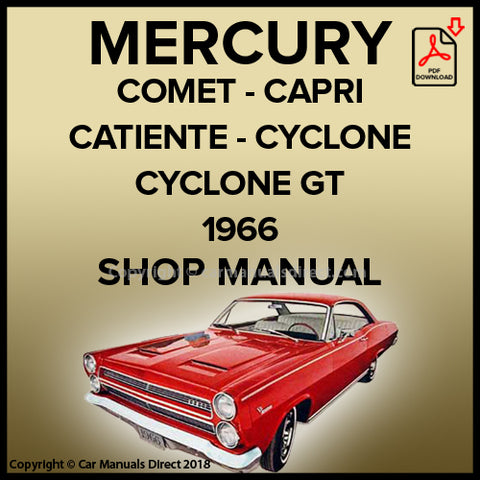 Mercury Comet 202, Comet Capri, Caliante, Cyclone, Cyclone GT, Comet Voyager, Villager 1966 Shop Manual | carmanualsdirect