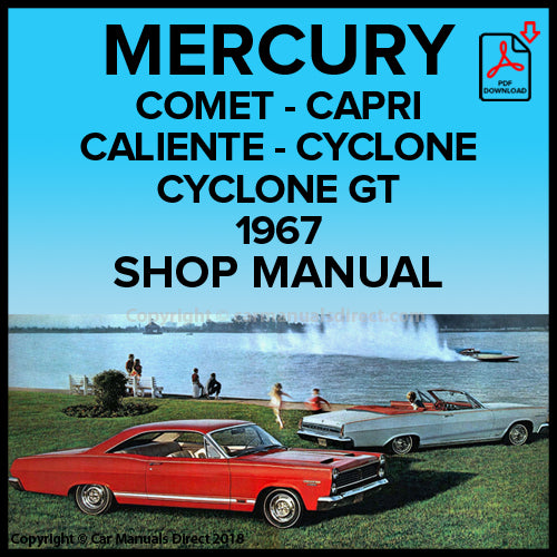 Mercury Comet 202, Comet Capri, Caliante, Cyclone, GT, Comet Voyager, Villager 1967 Shop Manual | carmanualsdirect