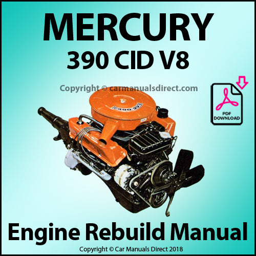 Mercury 390 CID V8 Engine Rebuild Shop Manual | carmanualsdirect