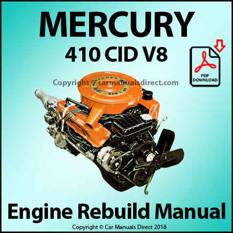 Mercury 410 CID V8 Engine Rebuild Shop Manual | carmanualsdirect