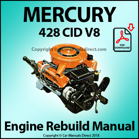 Mercury 428 CID V8 Engine Rebuild Shop Manual | carmanualsdirect