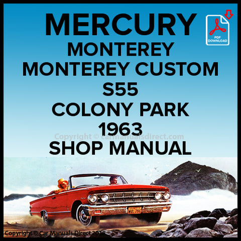 Mercury Monterey, Monterey Custom, S55, Colony Park 1963 Shop Manual | carmanualsdirect