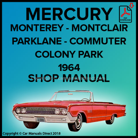Mercury Parkland | Montclair | Monterey 1964 Shop Manual | carmanualsdirect