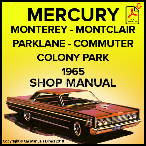 Mercury Monterey, Montclair, Parklane, Commuter, Colony Park Shop Manual | carmanualsdirect