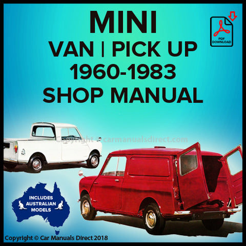 MINI Van | Mini Pick Up | 1960-1983 | Workshop Manual | carmanualsdirect