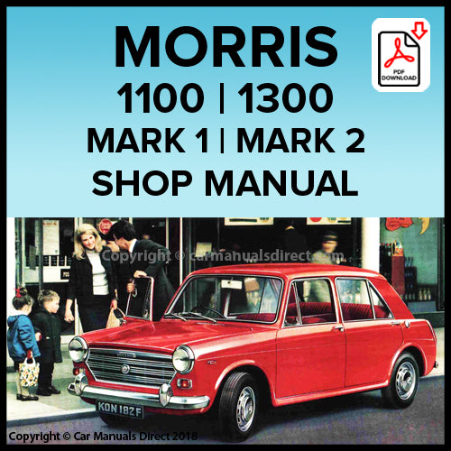 Morris 1100 4 Door Saloon Mark 1 | Morris 1100 2 Door Saloon Mark 1 | Morris 1100 Traveller Mark 1 | Morris 1300 Mark 1 | Morris 1300 Mark 2 Workshop Manual | carmanualsdirect