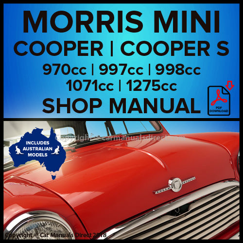 Morris Mini Cooper 997cc | Mini Cooper 998cc | Mini Cooper S Mark 1 970cc | Mini Cooper S Mark 1 1071cc | Mini Cooper S Mark 1 1275cc | Mini Cooper S Mark 2 1275cc | Mini Cooper S Mark 3 1275cc Workshop Manual | carmanualsdirect