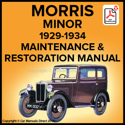 MORRIS Minor 1929-1934 Workshop and Restoration Manual