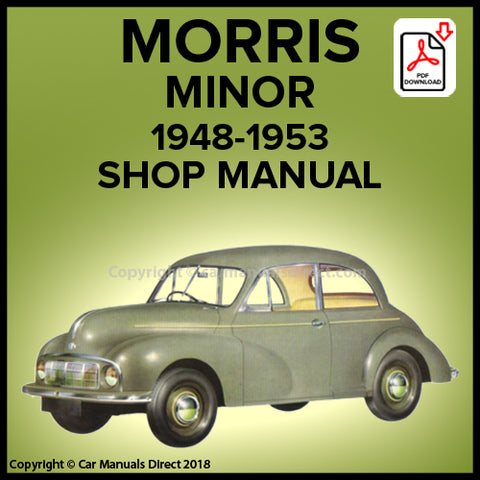 Morris Minor MM Series 2 Door Saloon, Morris Minor MM Series 4 Door Saloon, Morris Minor MM Series Convertible Workshop Manual | carmanualsdirect