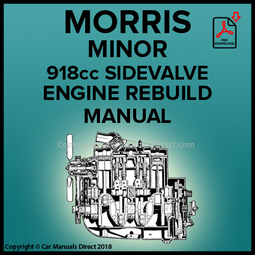Morris Minor 918 cc Sidevalve Engine Rebuild Manual | carmanualsdirect