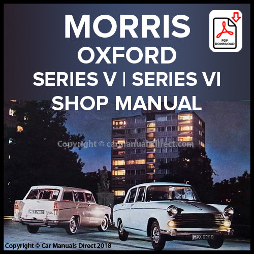 Morris Oxford Series V Sedan, Morris Oxford Series V Traveller, Morris Oxford Series VI Sedan Workshop Manual | carmanualsdirect