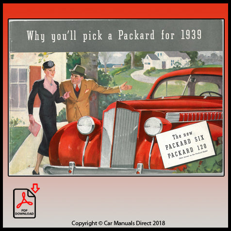 Packard 1939 - Why you'll pick a Packard for 1939 - Sales Literature - FREE | carmanualsdirect