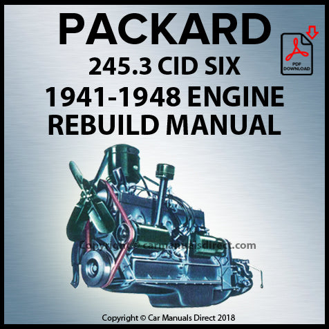 PACKARD 245.3 CID 6 Cylinder 1941-1948 Engine Rebuild Shop Manual | carmanualsdirect