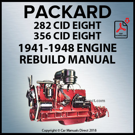 PACKARD 282 CID & 356 CID 8 Cylinder 1941-1948 Engine Rebuild Shop Manual | carmanualsdirect