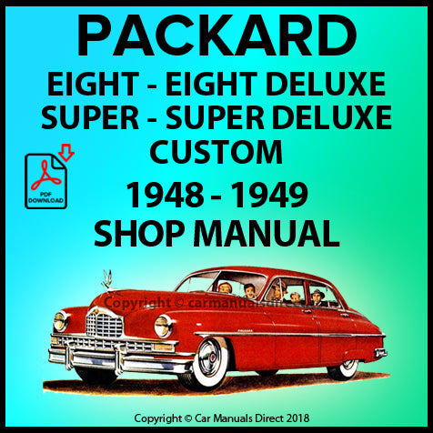 Packard Standard 8, Deluxe 8, Super 8, Custom 8 1948-1949 Shop Manual | carmanualsdirect