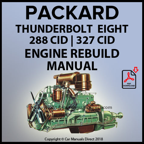 PACKARD Thunderbolt 288 CID & 327 CID 8 Cylinder Engine Rebuild Manual | carmanualsdirect