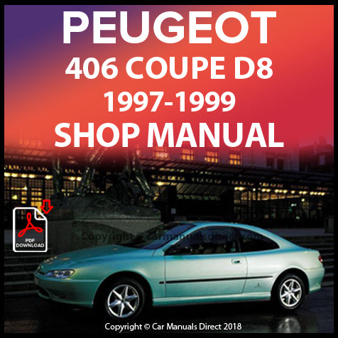 PEUGEOT 406 Coupe D8 1997-1999 Workshop Manual | carmanualsdirect