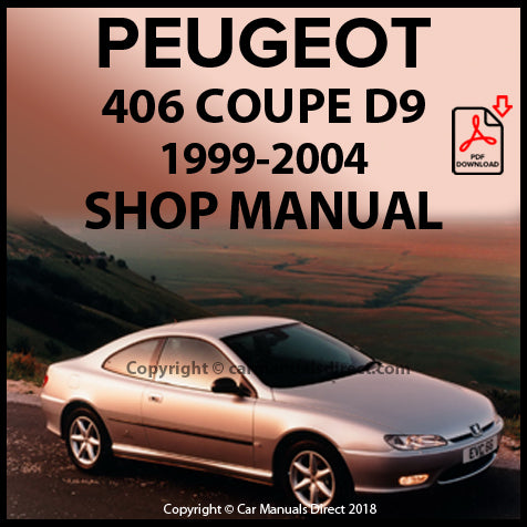 PEUGEOT 406 Coupe D9 1999-2004 Workshop Manual| carmanualsdirect