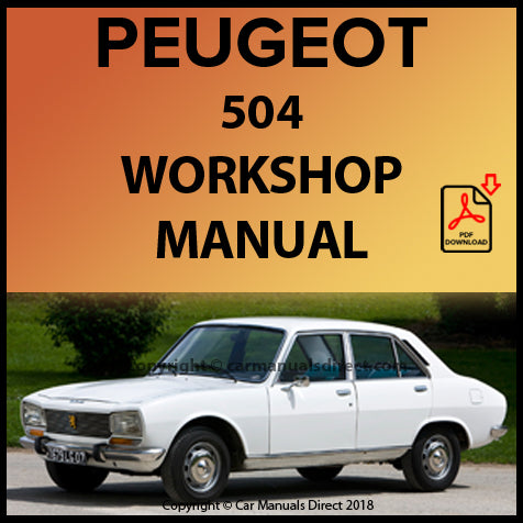PEUGEOT 504 Sedan and Station Wagon 1968-1979 Workshop Manual | carmanualsdirect