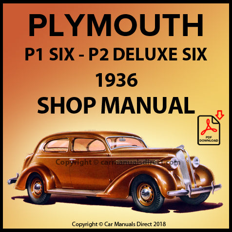 Plymouth Six PI and Plymouth DeLuxe Six P2 1936 Shop Manual | carmanualsdirect