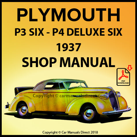 Plymouth Six P3 and Plymouth DeLuxe Six P4 1937 Shop Manual | carmanualsdirect