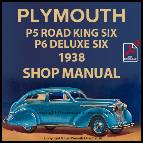 Plymouth Road King Six P5 and Plymouth DeLuxe Six P6 1938 Shop Manual | carmanualsdirect
