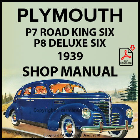 Plymouth Road King Six P7 and Plymouth DeLuxe Six P8 1939 Shop Manual | carmanualsdirect