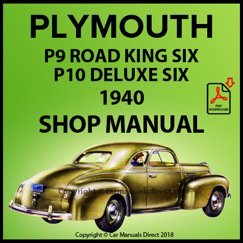 Plymouth Road King Six P9 1940 Plymouth DeLuxe Six P10 1940 Shop Manual | carmanualsdirect