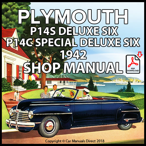 Plymouth De Luxe Six P14S, Plymouth Special DeLuxe Six P14C 1942 Shop Manual | carmanualsdirect