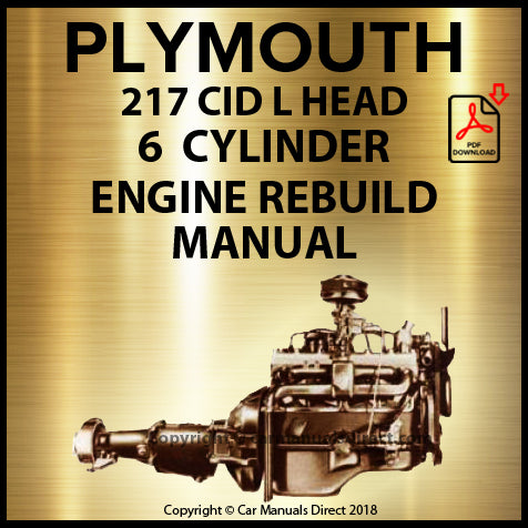 PLYMOUTH 217 CID L Head Inline 6 Engine Rebuild Manual | carmanualsdirect