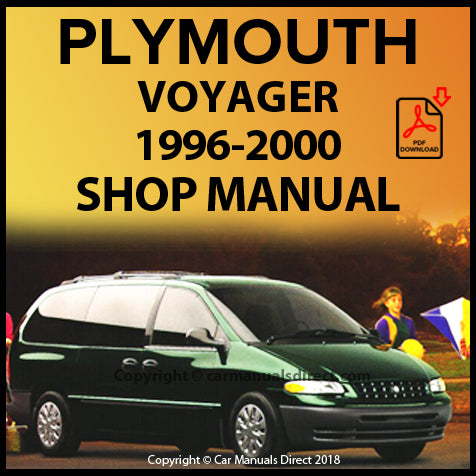 Plymouth Voyager, Voyager SE, Voyager LE, Grand Voyager, Grand Voyager SE, Grand Voyager LE 1996-2000 Shop Manual | carmanualsdirect