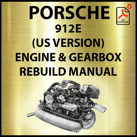 PORSCHE 912 E (USA Model) Engine and Gearbox Shop Manual | carmanualsdirect