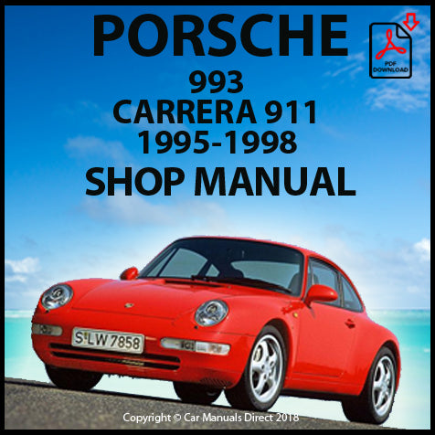 Porsche Carrera 911 (993), Porsche Carrera 4, Porsche Carrera RS 911 (993), 1995-1998 Shop Manual | carmanualsdirect