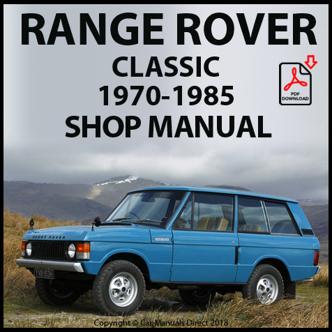 RANGE ROVER Classic 1970-1985 Shop Manual | carmanualsdirect