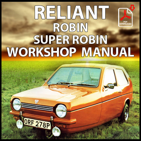 RELIANT Robin and Super Robin 1973-1981 Workshop Manual | carmanualsdirect