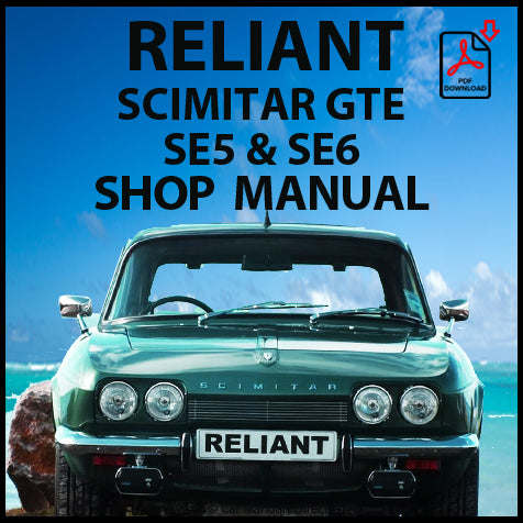 RELIANT Scimitar GTE SE5, SE6 1968-1979 Workshop Manual | carmanualsdirect