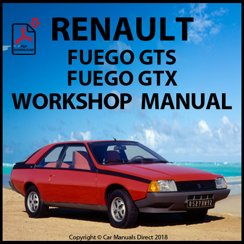RENAULT Fuego GTS, GTX 1980-1986 Workshop Manual | carmanualsdirect