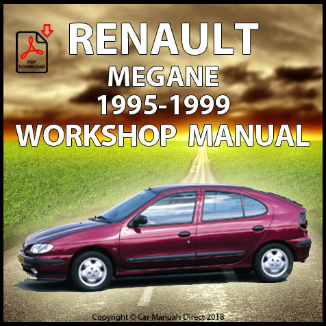 RENAULT Megane Sedan, Hatch, Convertible 1995-1999 Workshop Manual | carmanualsdirect