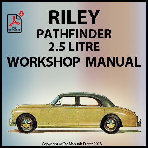 RILEY Pathfinder 2.5 Litre 1953-1957 Workshop Manual | carmanualsdirect