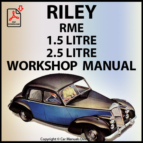 RILEY 1.5 & 2.5 RME and RMF 1952-1955 Workshop Manual | carmanualsdirect