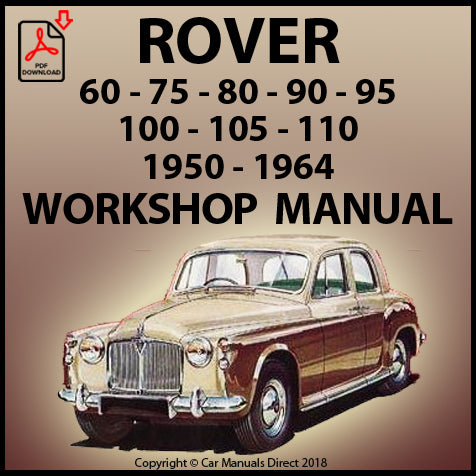 ROVER P4 60, 75, 90, 100, 105R, 105S, 110 1950-1964 Factory Workshop Manual | carmanualsdirect