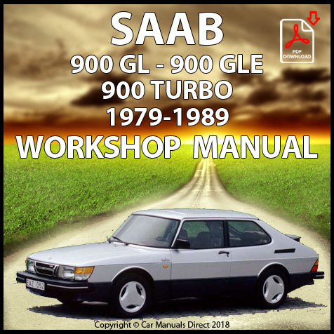 Saab 900 GL, Saab 900 GLE, Saab 900 Turbo 1979-1989 Workshop Manual | carmanualsdirect