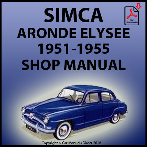 SIMCA Aronde & Elysee 1951-1955 Workshop Manual | carmanualsdirect