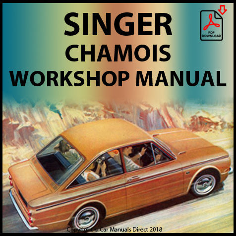 SINGER Chamois Mark 1 and 2 Workshop Manual | carmanualsdirect