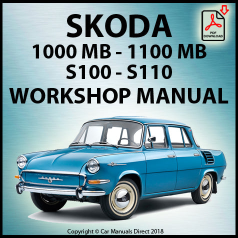 SKODA 1000 MB & 1100 MB 1964-1969 Workshop Manual | carmanualsdirect