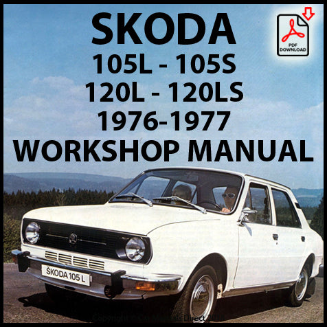 SKODA 105S, 105L, 120L, 120LS 1976-1977 Workshop Manual | carmanualsdirect