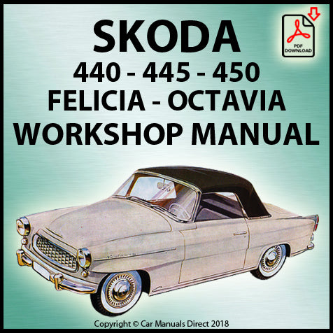 Skoda 440, Skoda 445, Skoda 450, Skoda Felicia, Skoda Octavia, Skoda Octavia Super 1955-1971 Workshop Manual | carmanualsdirect